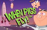 Когда Свиньи Летают